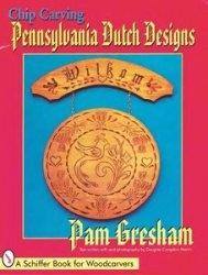 Книга Chip Carving - Pennsylvania Dutch Design
