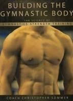 Книга Building the Gymnastic Body. The Science of Gymnastics Strength Training