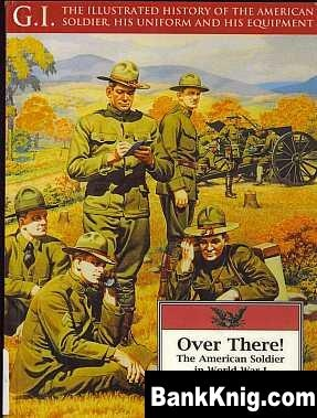Книга Over There! The American Soldier in World War I