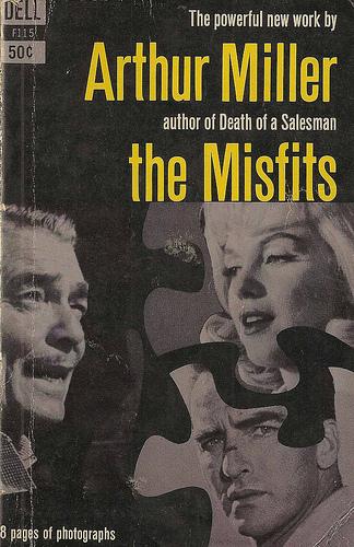 ARTHUR MILLER_THE MISFITS
