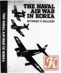 Книга The Naval Air War in Korea