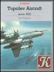 Tupolev Aircraft Since 1922
