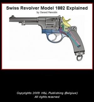 Книга Swiss Revolver Model 1882 Explained