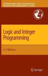 Книга Logic and Integer Programming (International Series in Operations Research & Management Science)