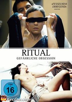 Ritual - Gefährliche Obsession (2013)