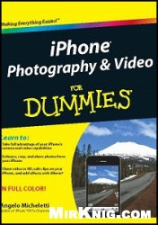 Книга iPhone Photography and Video For Dummies