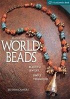Журнал Beading with World Beads №1, 2010 / US