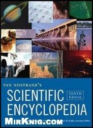Книга Van Nostrand's Scientific Encyclopedia, 10th Edition (3 Vols Set)