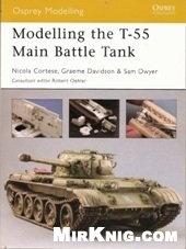Книга Osprey Modelling 20 - The T-55 Main Battle Tank