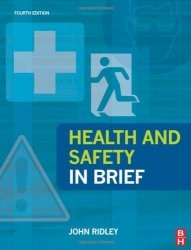 Health and Safety in Brief, Fourth Edition