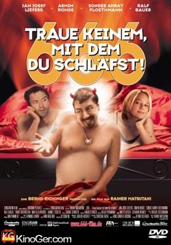 666 - Traue Keinem, Mit Dem Du Schläfst! (2002)