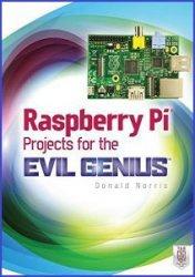 Книга Raspberry Pi Projects for the Evil Genius