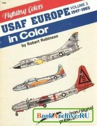 Книга USAF Europe in Color, Volume 2: 1947-1963 (Fighting Colors Series 6563).