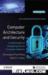 Книга Computer Architecture and Security: Fundamentals of Designing Secure Computer Systems