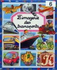 Книга Beaumont Emilie - L'imagerie des transports. Транспорт в картинках