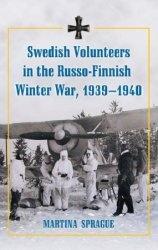 Книга Swedish Volunteers in the Russo-Finnish Winter War, 1939-1940