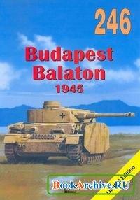 Книга Budapest Balaton 1945 (Militaria 246).