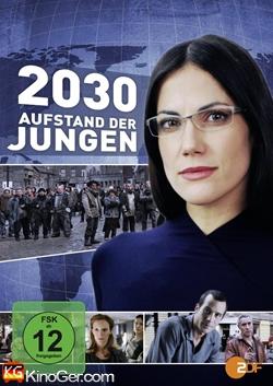 2030 - Aufstand der Jungen (2010)