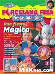 Журнал Modelado Porcelana Fría Fiestas Infantiles №3 2012