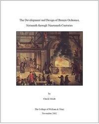Книга The Development and Design of Bronze Ordnance, Sixteenth through Nineteenth Centuries