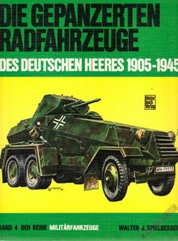 Книга Die gepanzerten Radfahrzeuge des deutschen Heeres 1905-1945