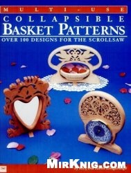 Multi-Use Collapsible Baskets Patterns