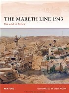 Книга The Mareth Line 1943: The End in Africa (Osprey Campaign 250)