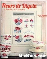 Книга Fleurs de Digoin a broder et a coudre