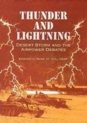 Книга Thunder and Lightning Desert Storm and the Airpower Debates
