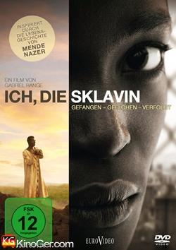 Die Sklavin - Gefangen - Geflohen - Verfolgt (2010)