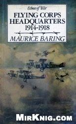 Книга Flying Corps Headquarters 1914-1918