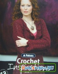 Журнал Patons Crochet Inspirations book one.