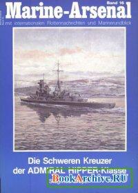 Книга Die Schweren Kreuzer der ADMIRAL HIPPER-Klasse (Marine-Arsenal Band 16)