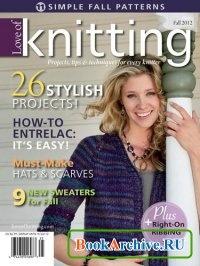 Книга Love of Knitting - Fall 2012.