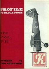 Книга The P.Z.L. P-11 (Profile Publications Number 75)