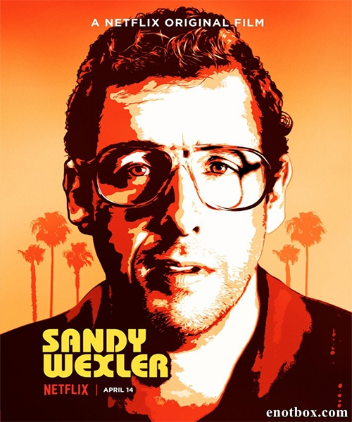 Сэнди Уэкслер / Sandy Wexler (2017/WEB-DL/WEB-DLRip)