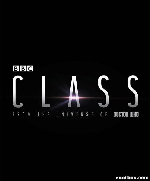 Класс (1 сезон: 1-8 серии из 8) / Class / 2016 / ПМ (ColdFilm) / WEBRip + WEBRip (720p)