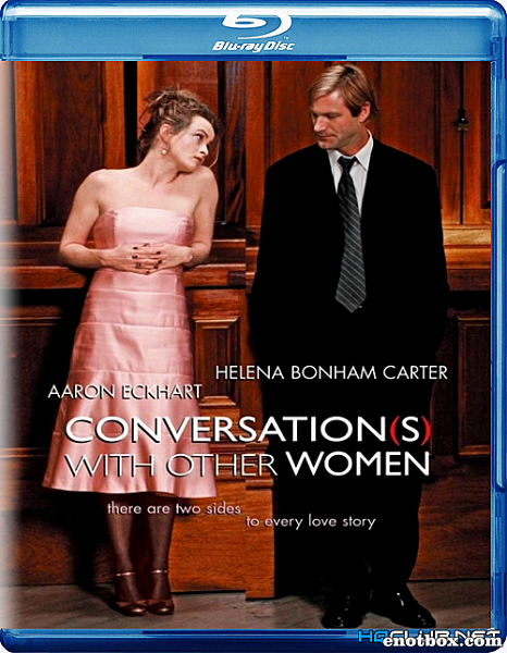 Порочные связи / Conversations with Other Women (2005/BDRip/HDRip)