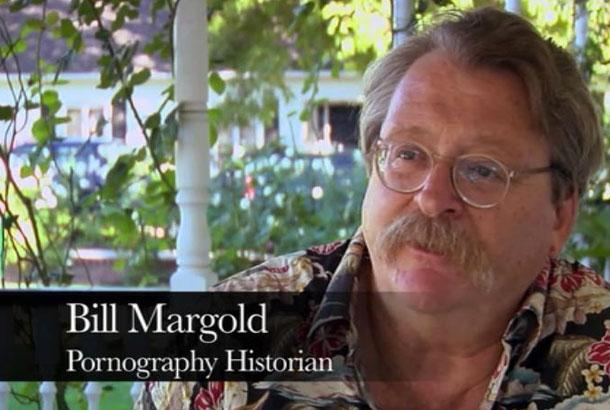 Билл Марголд, историк порнографии.