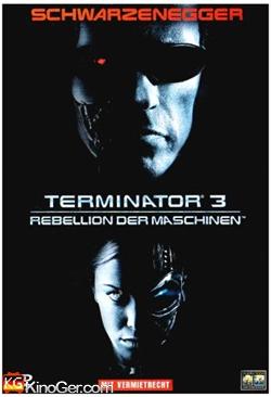 Terminator 3 - Rebellion der Maschinen (2003)