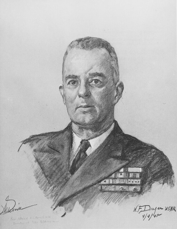 William F. Draper - Rear Admiral Aaron Stanton Merrill (Wed, Apr 04, 1945) Circa 1945-45, while Director of Public Relations.