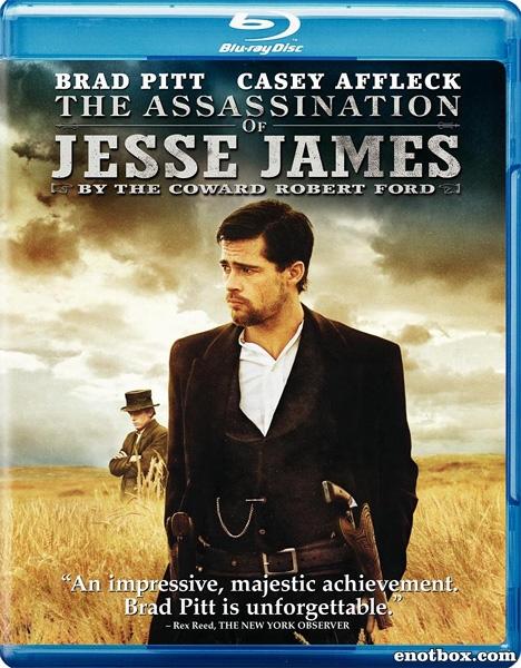 Как трусливый Роберт Форд убил Джесси Джеймса / The Assassination of Jesse James by the Coward Robert Ford (2007/BDRip/HDRip)