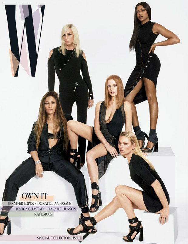 Donatella, Taraji, Jessica, Kate & Jennifer Star in W Magazine March 2017 Cover Story