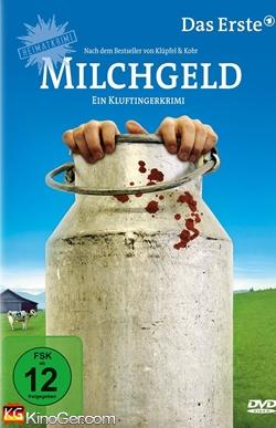 Milchgeld. Ein Kluftingerkrimi (2012)