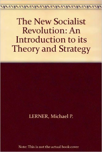 The New Socialist Revolution: An Introduction To Its Theory And Strategy – 1973