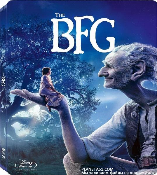 Большой и добрый великан / The BFG (2016/WEB-DL/WEB-DLRip)