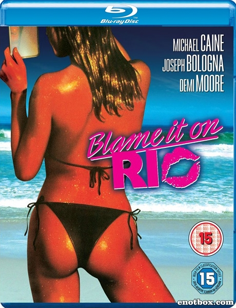 Во всем виноват Рио / Blame It on Rio (1984/BD-Remux/BDRip/HDRip)