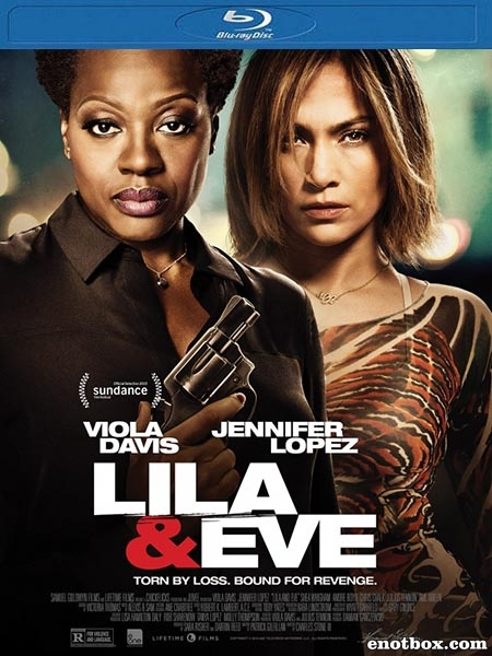 Лила и Ева / Lila & Eve (2015/BDRip/HDRip)