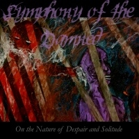 Symphony Of The Damned >  On The Nature Of Despair And Solitude (2016)