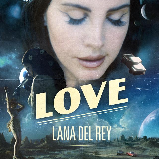 Лана Дель Рей выпустила сингл «Love» ивидео кнему